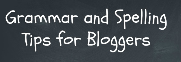 grammar spelling tips bloggers